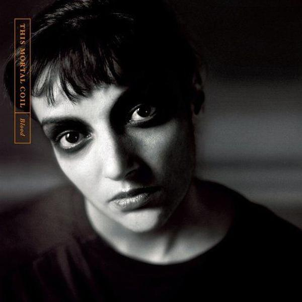 This Mortal Coil - Blood [Remastered]